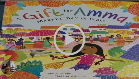 A Gift For Amma Community Read Aloud Video